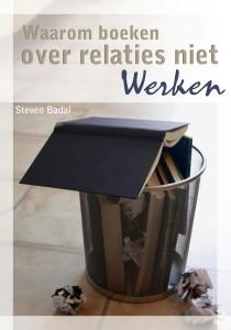 Kaft (alleen voorkant) Nederlands Waarom boeken over relaties niet werken